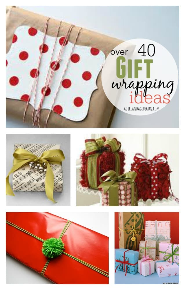 over 40 gift wrapping ideas!!!