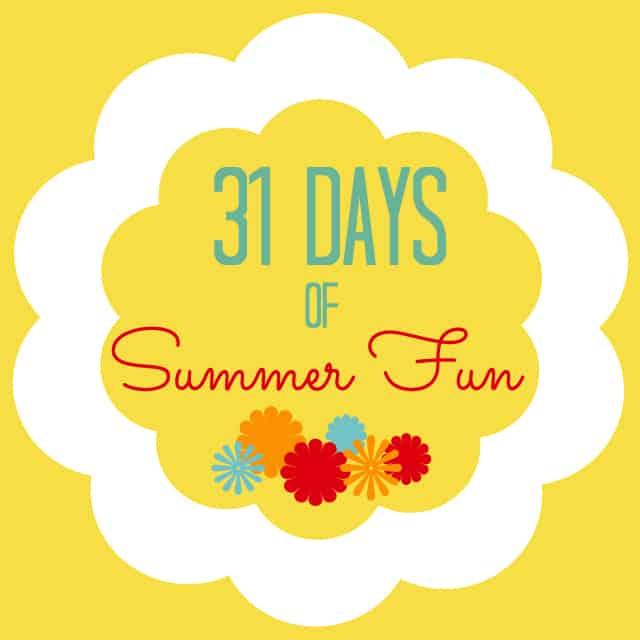 31 Days of Summer Fun