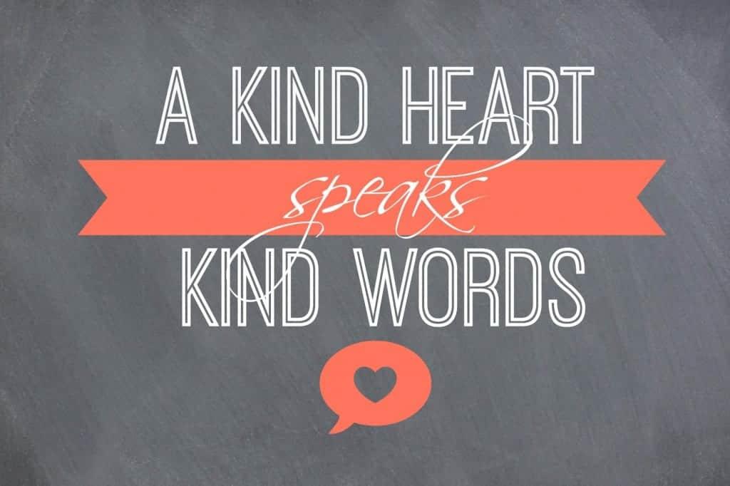 words kind heart