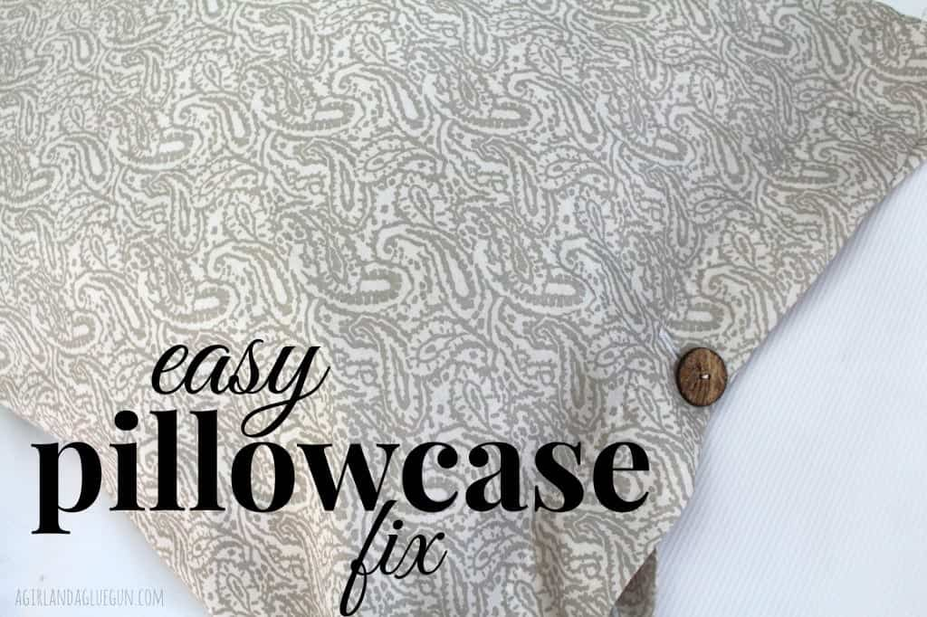 easy pillowcase fix with button closure