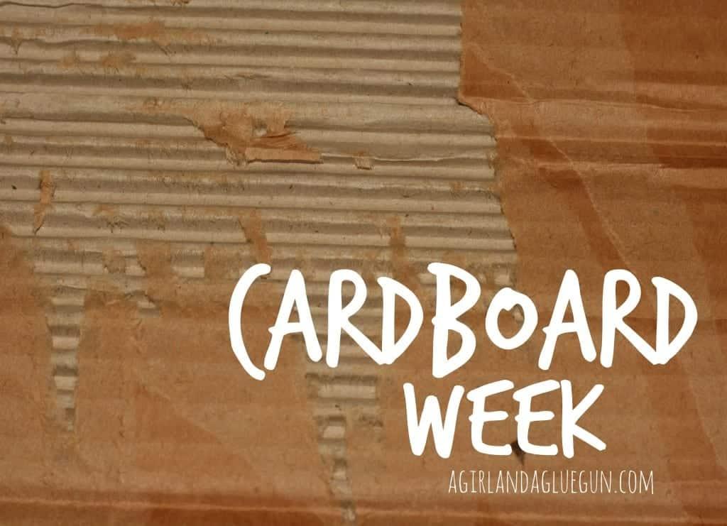 cardboard week (agirlandagluegun.com)