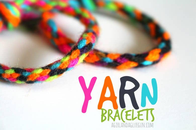 Yarn bracelets summer survival week a girl and a glue gun for Crafts to make for kids