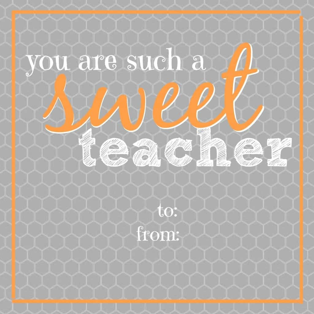 sweet teacher appreciation