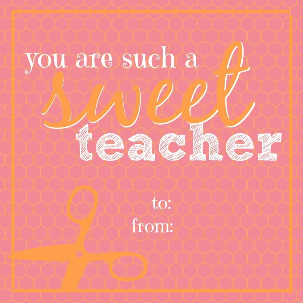 sweet teacher free printable a girl and a glue gun
