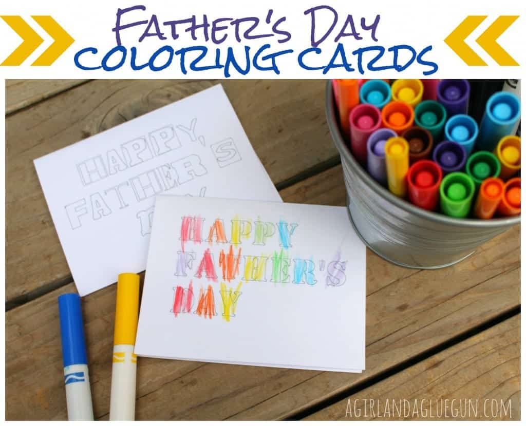father's day coloring cards--free printable a girl and a glue gun