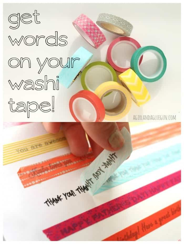 http://www.agirlandagluegun.com/wp-content/uploads/2014/07/get-words-on-your-washi-tape-700x930.jpg