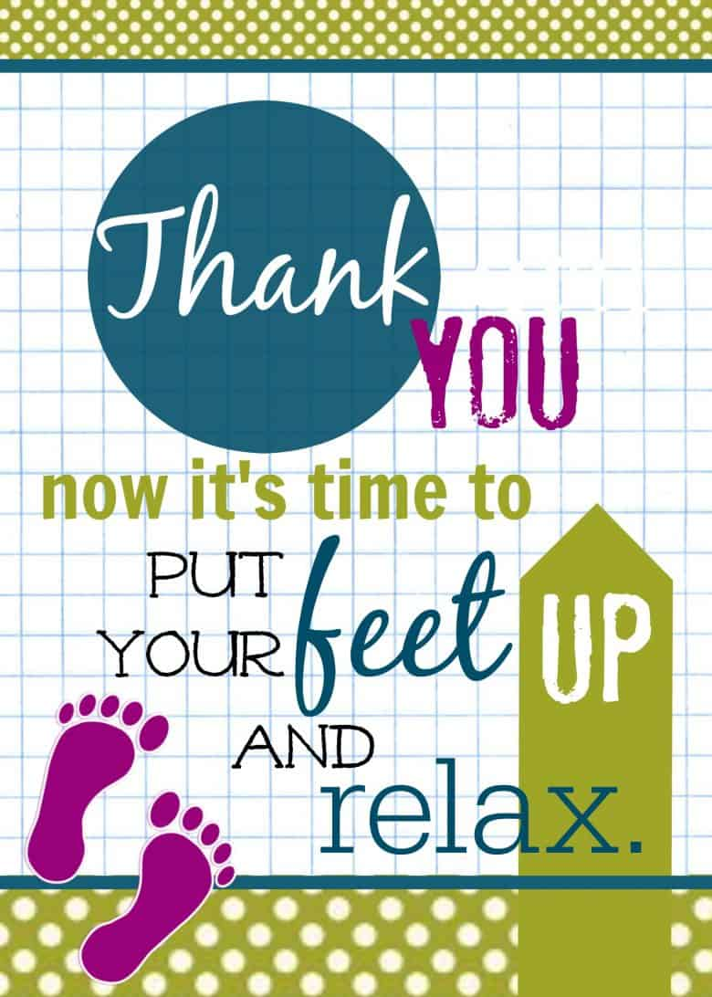 Put Your Feet Up And Relax Gift And Printable Hostess