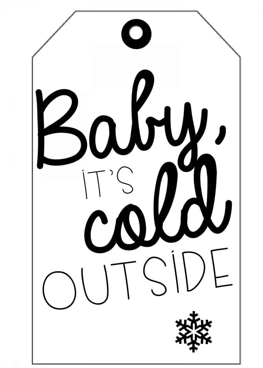 baby it's cold outside tag