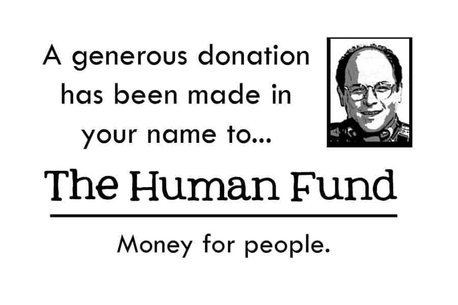 seinfeld human fund