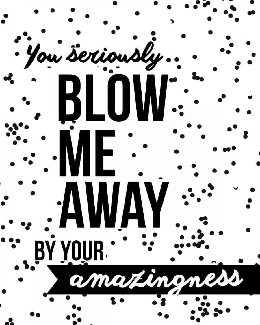 blow me away printable