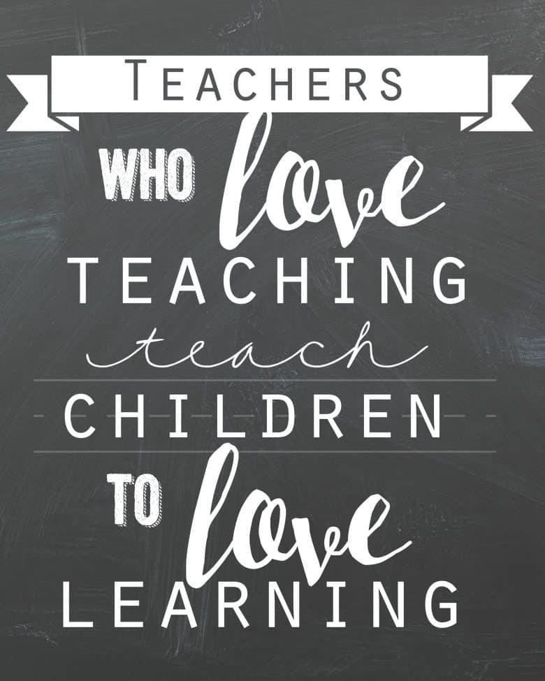 Teacher Quote Free Printable!