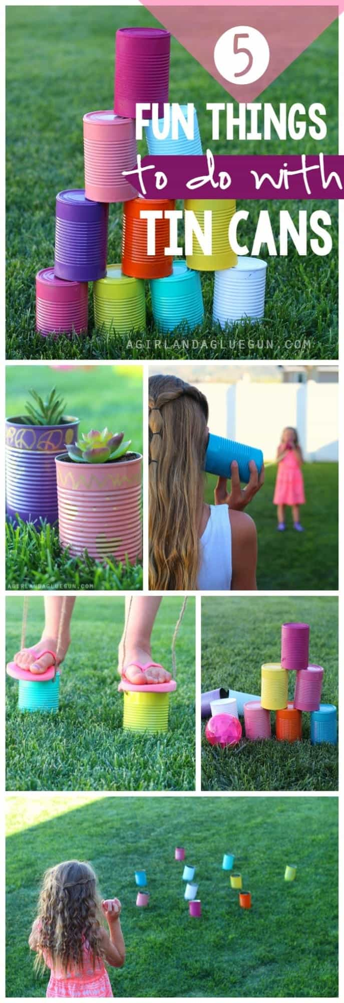 5 fun crafts and activites that you can can do with tin cans a girl and a glue gun