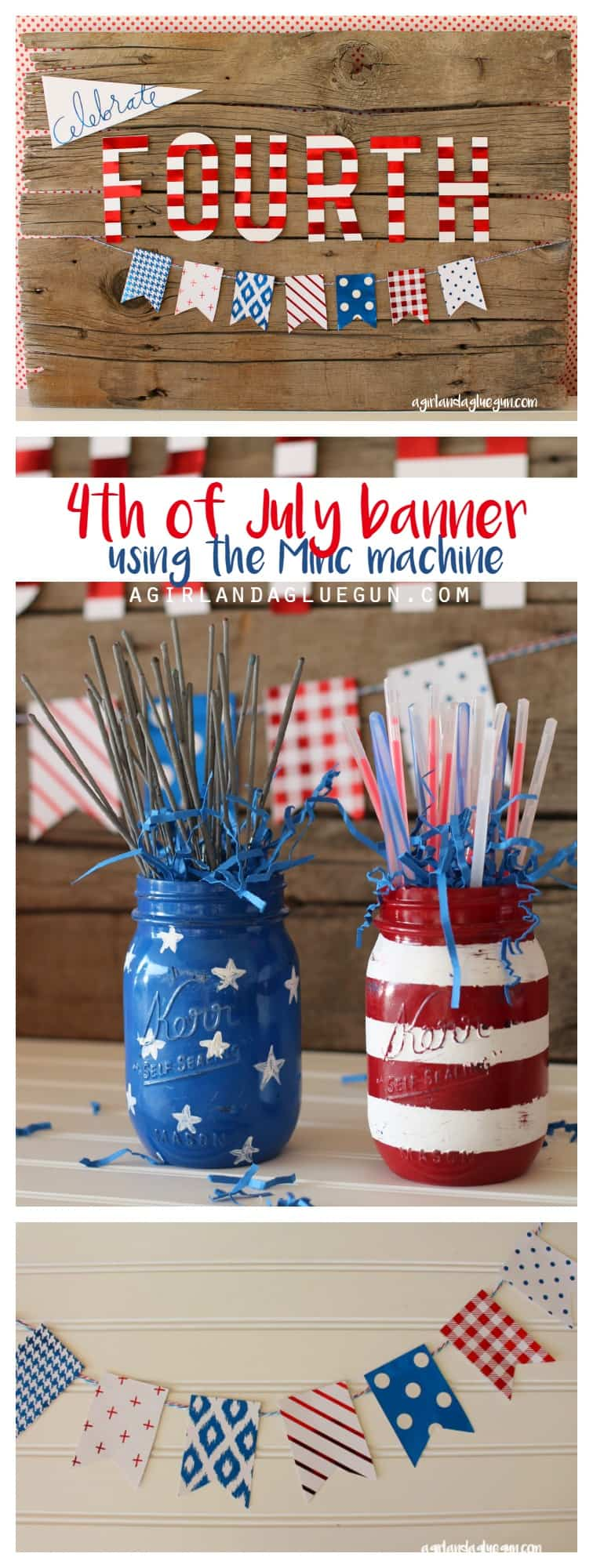 patriotic 4th of July banner and sign using Minc machine from Heidi swapp a girl and a glue gun