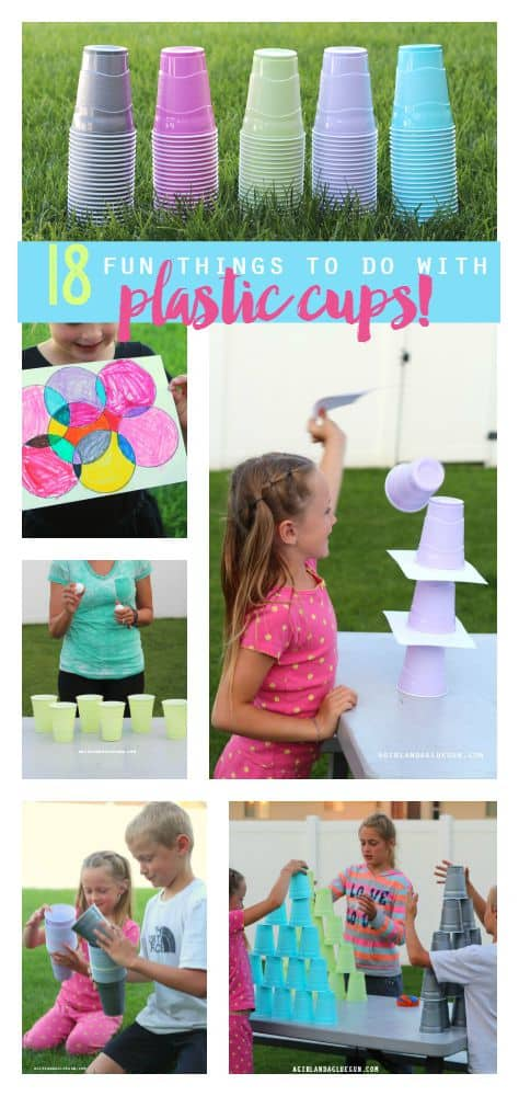 18 fun things to do with plastic cups