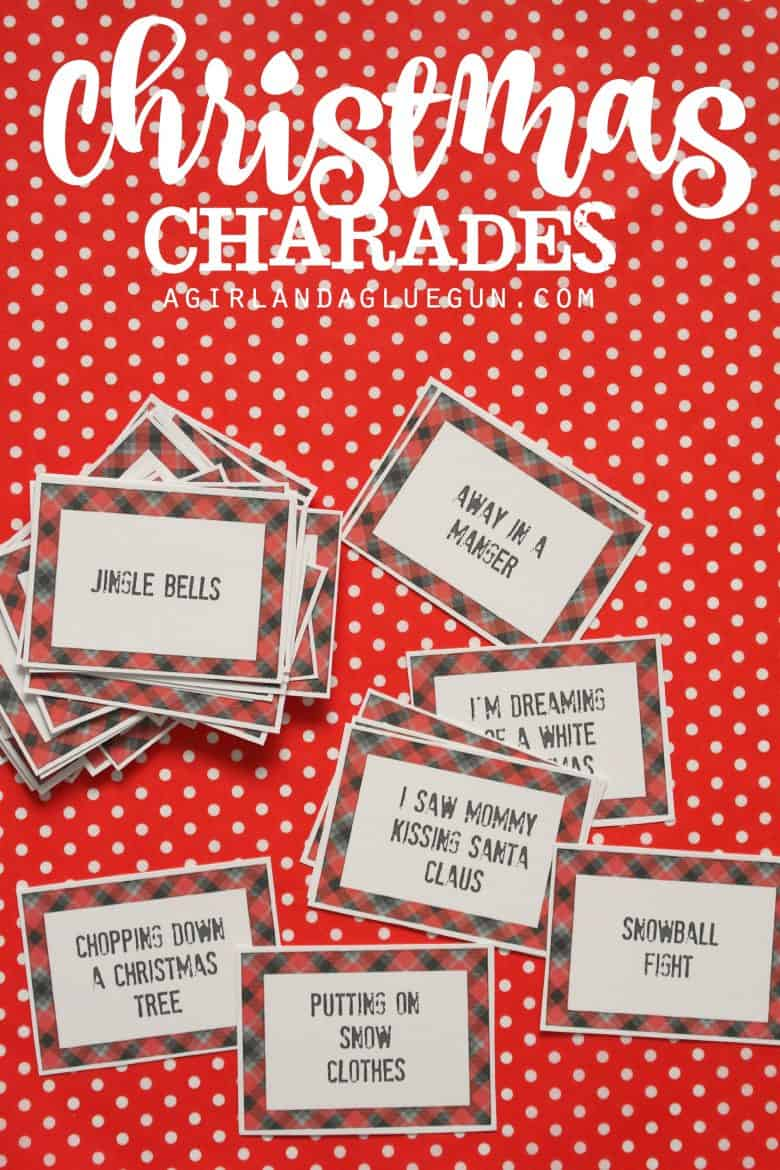 christmas charades game and free printable roundup a girl and a glue gun - Family Games To Play At Christmas