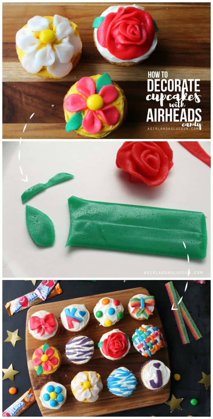 How to decorate cute cupcakes with airheads candy -- a girl and a glue gun
