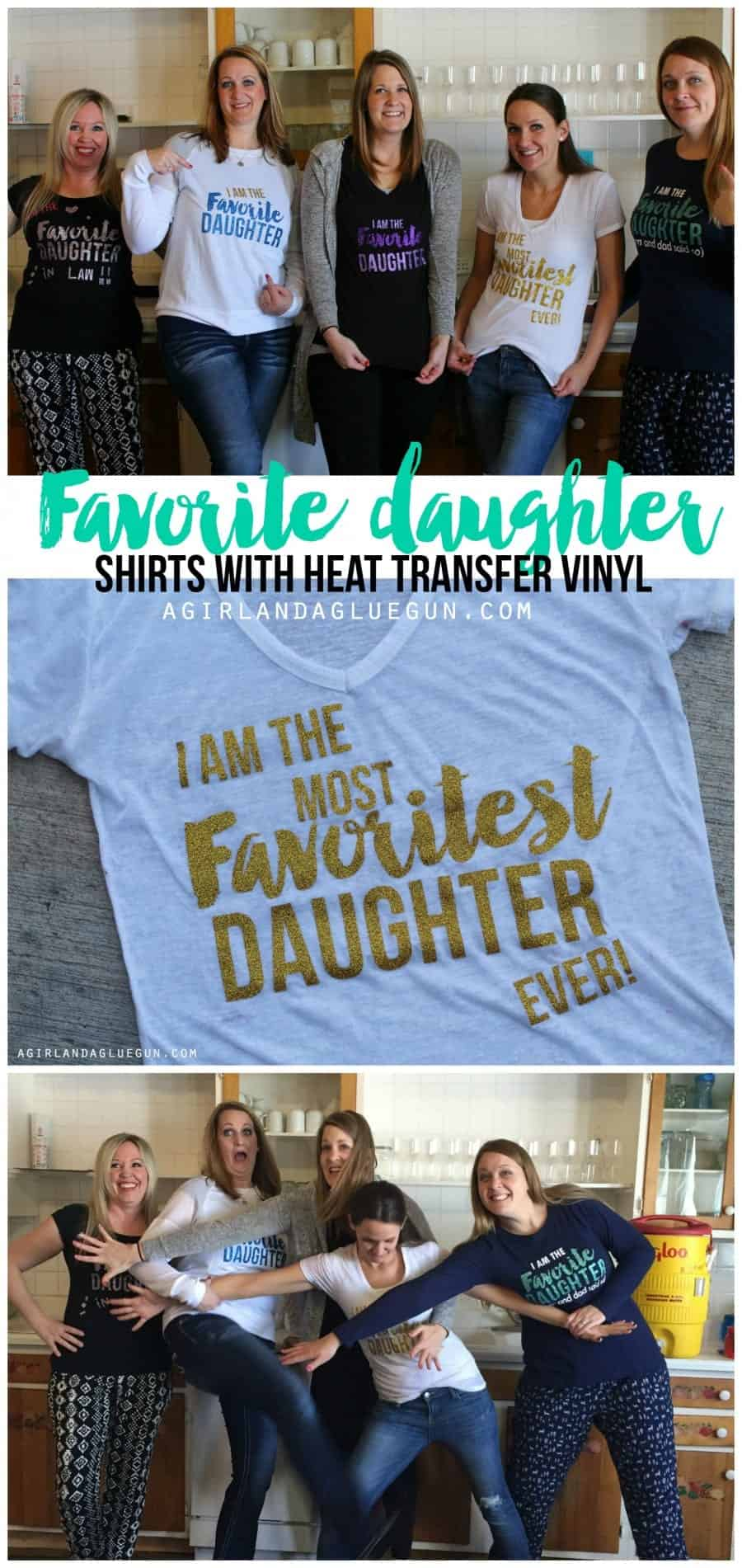 favorite daughter shirts with heat transfer from Expressions vinyl