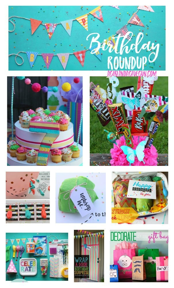 birthday fun roundup--a girl and a glue gun