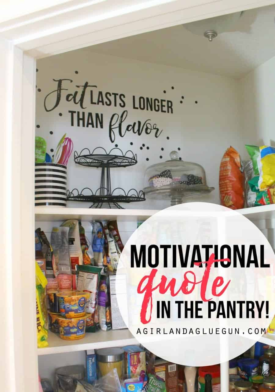 fun motivational quote for the pantry