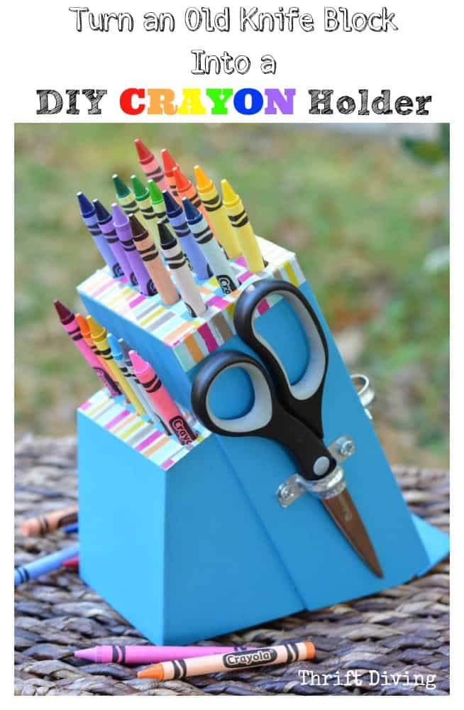 Turn-an-Old-Knife-Block-Into-a-DIY-Crayon-Holder-Thrift-Diving-Blog