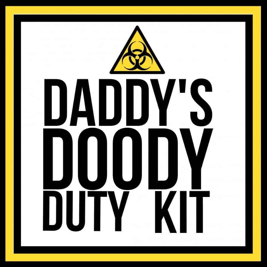 daddy's doody duty kit printable