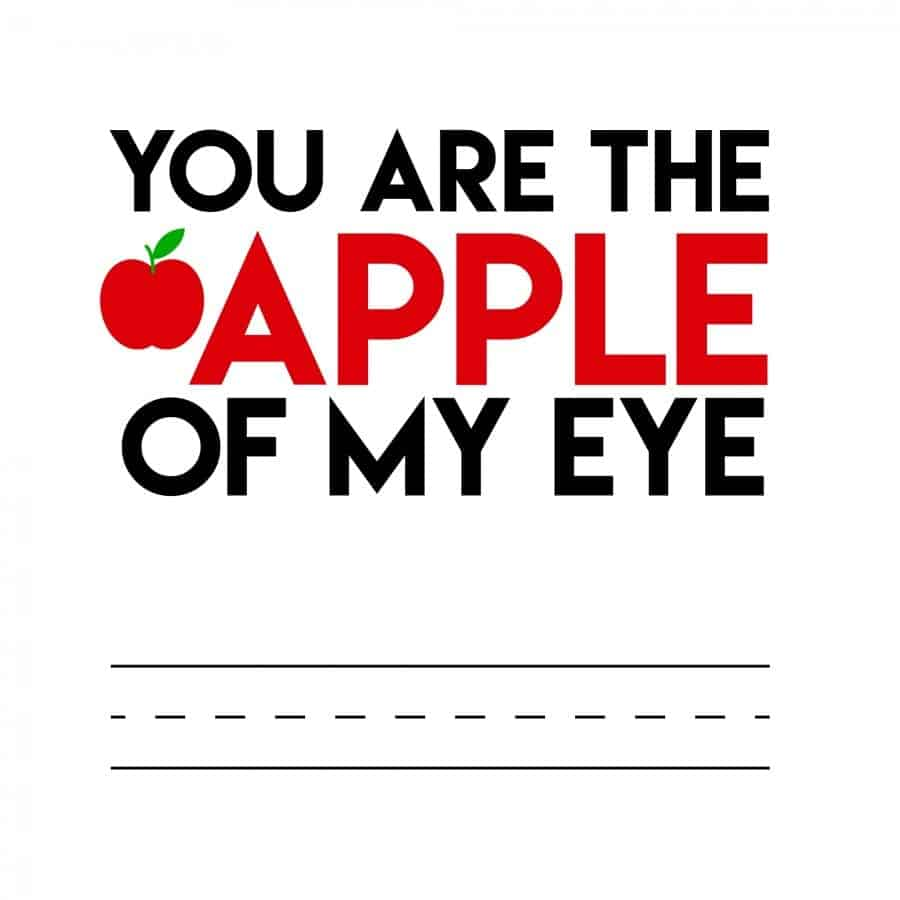 teacher printable--you are the apple of my eye.