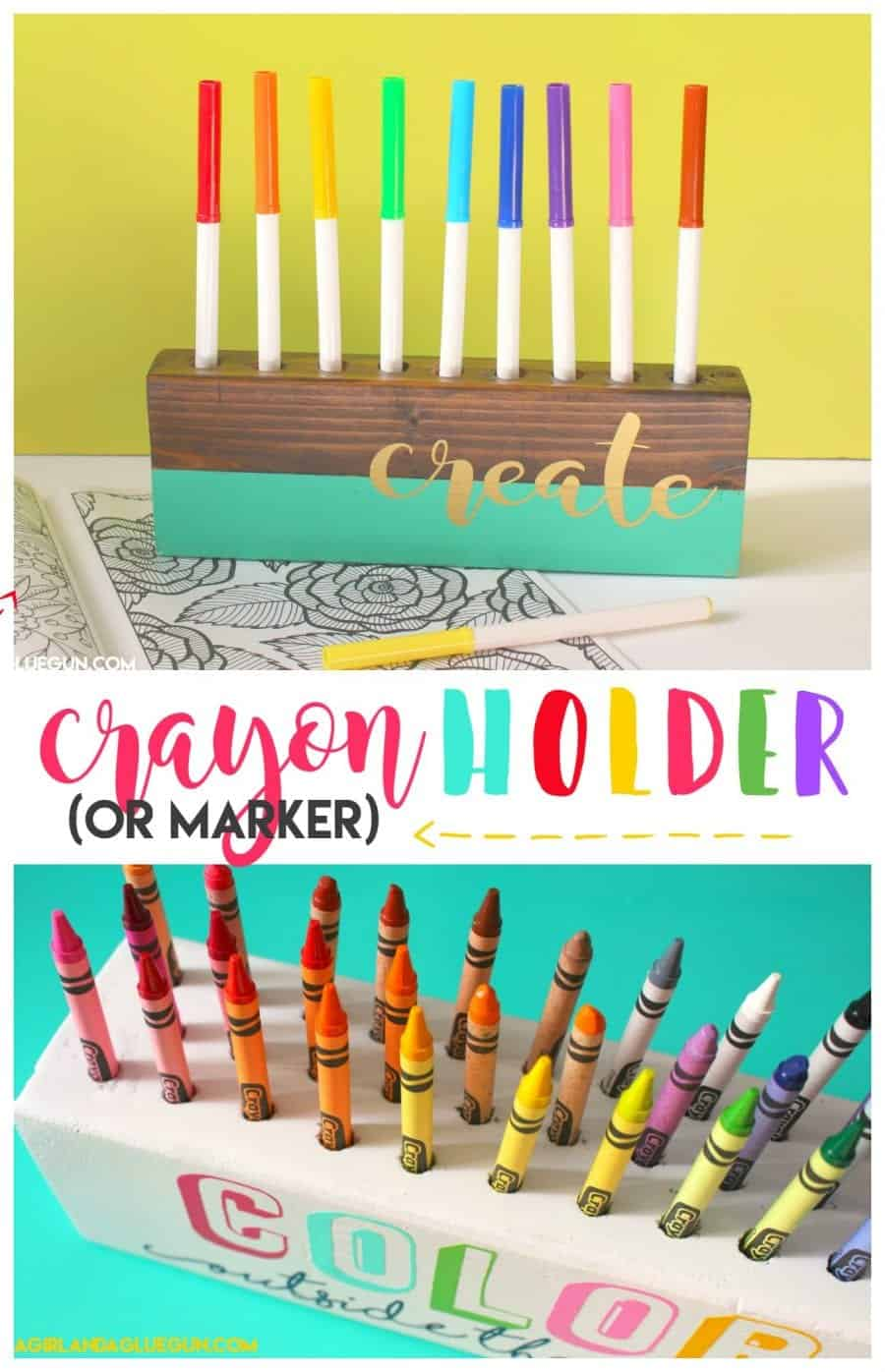 crayon and marker holder a girl and a glue gun diy