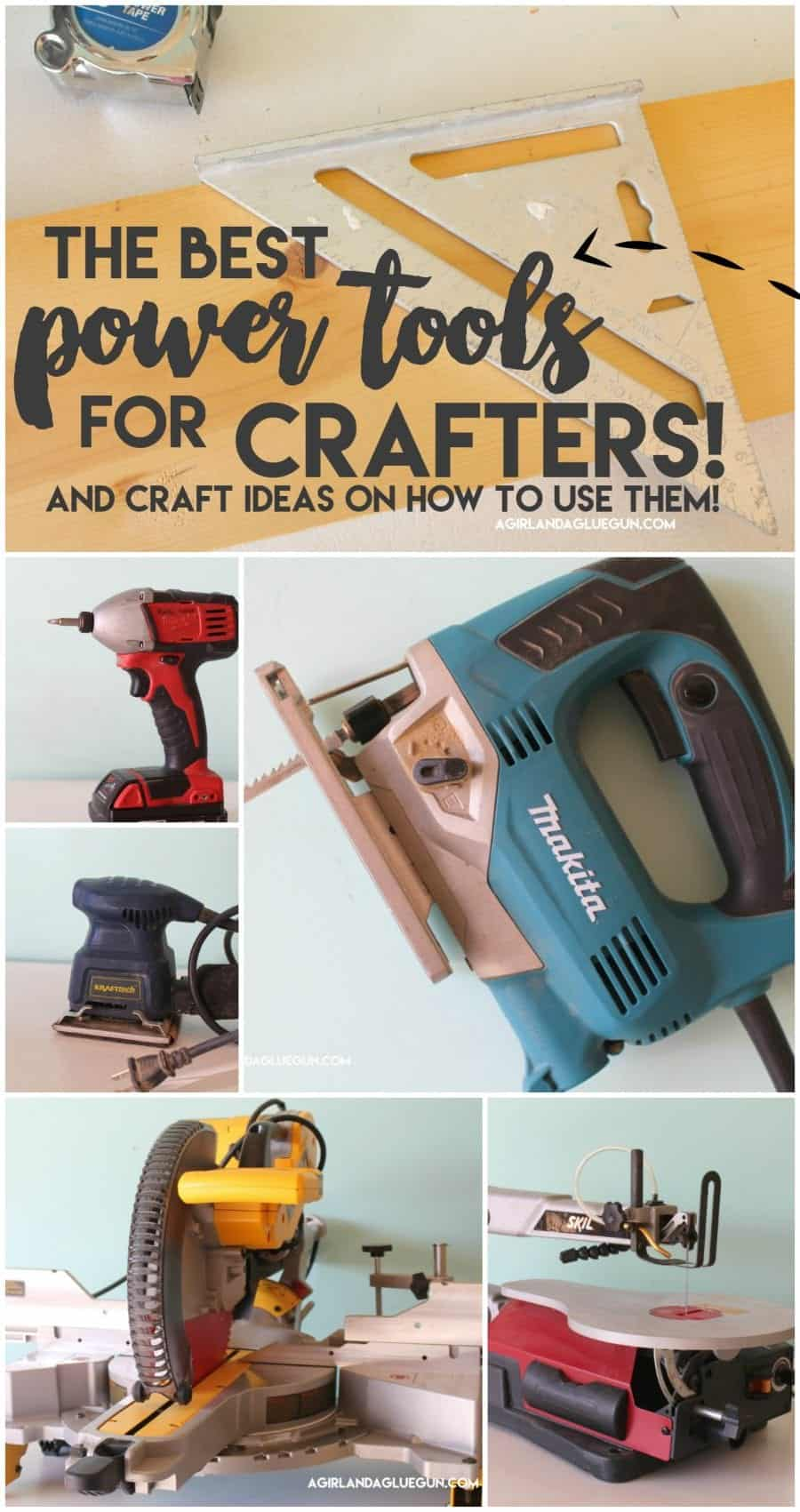 the very best power tools you need for crafting!