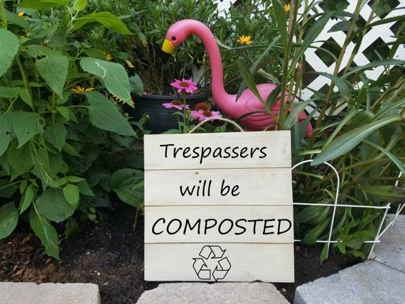 tresspassers-will-be-composted-1