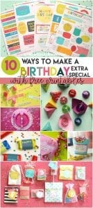 http://www.agirlandagluegun.com/wp-content/uploads/2016/11/11-fun-ways-to-make-a-birthday-extra-special-with-free-printables-893x2000-134x300.jpg