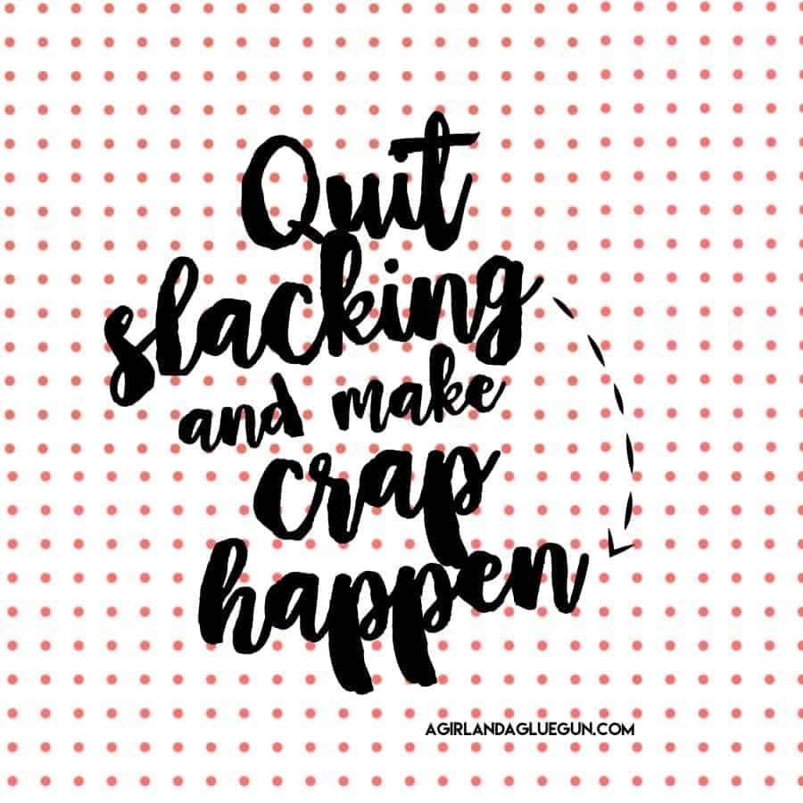 make-crap-happen