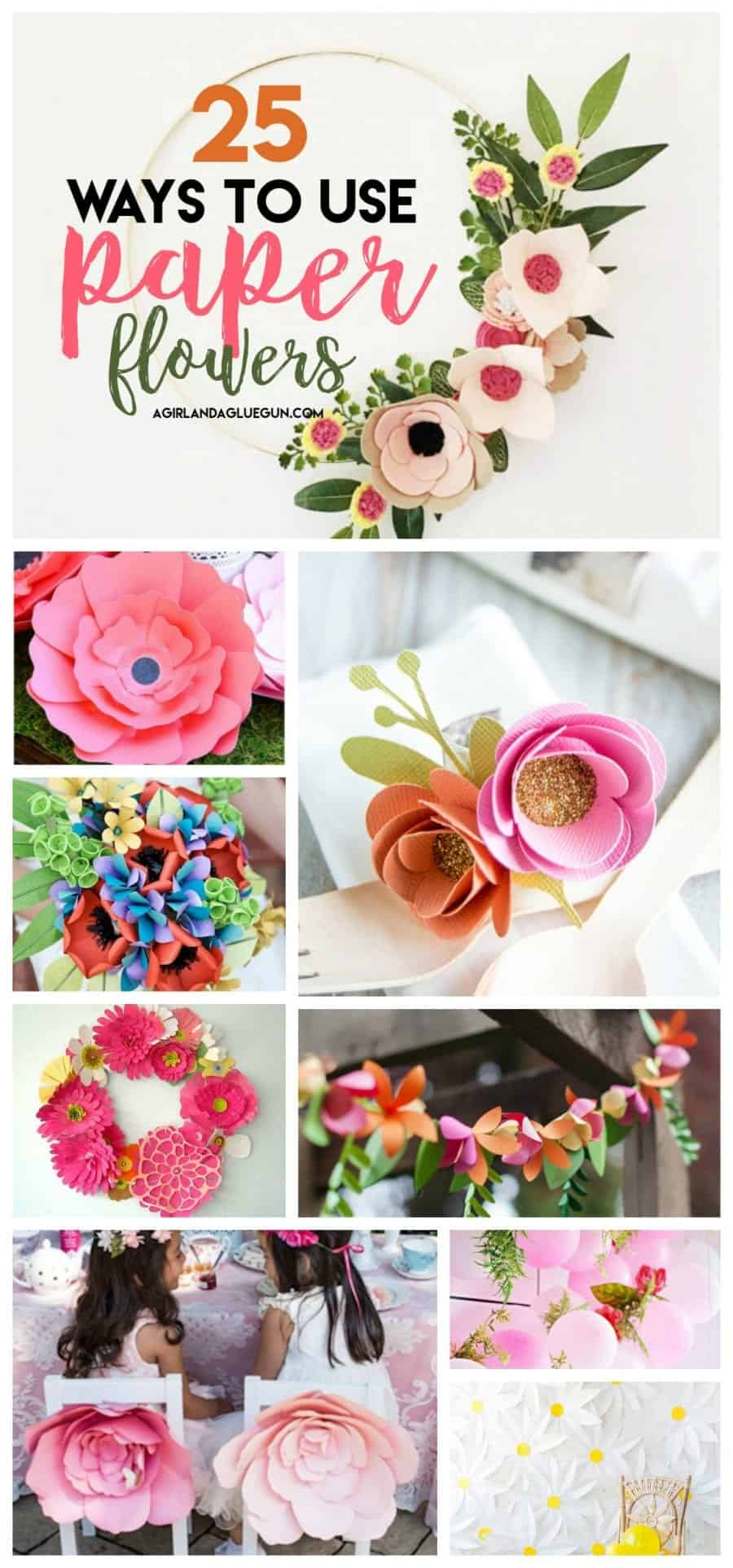 25 ways to use paper flowers! So many cute diys!