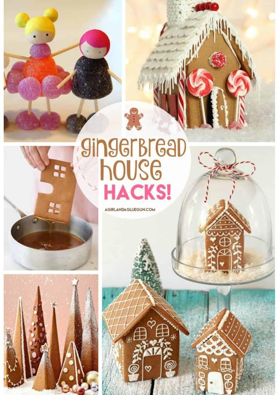 Gingerbread House Hacks A Girl And A Glue Gun