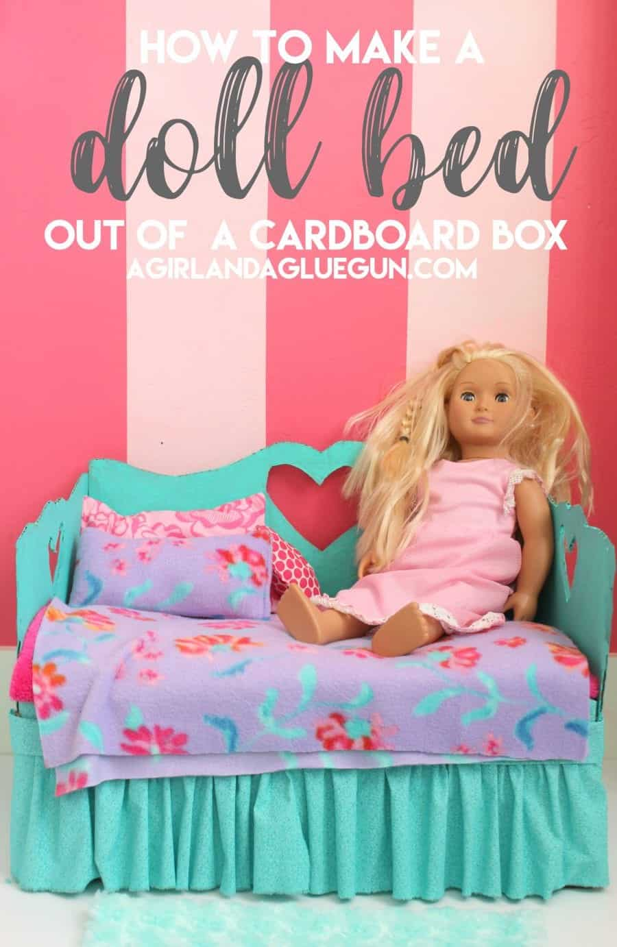 How To Make A Doll Bed A Girl And A Glue Gun