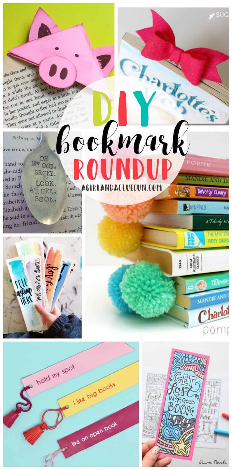 Totally Awesome Diy Bookmarks A Girl And A Glue Gun