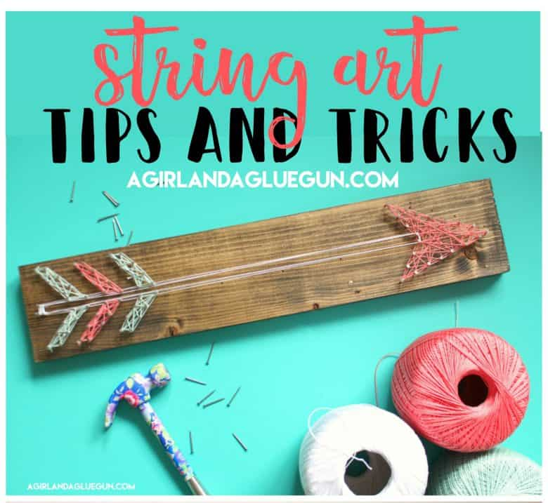 How to do string art- tips and tricks - A girl and a glue gun