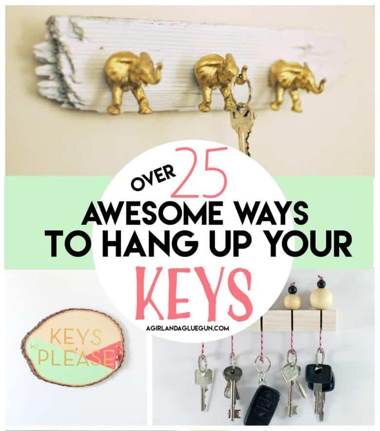 Key Holder Roundup A Girl And A Glue Gun