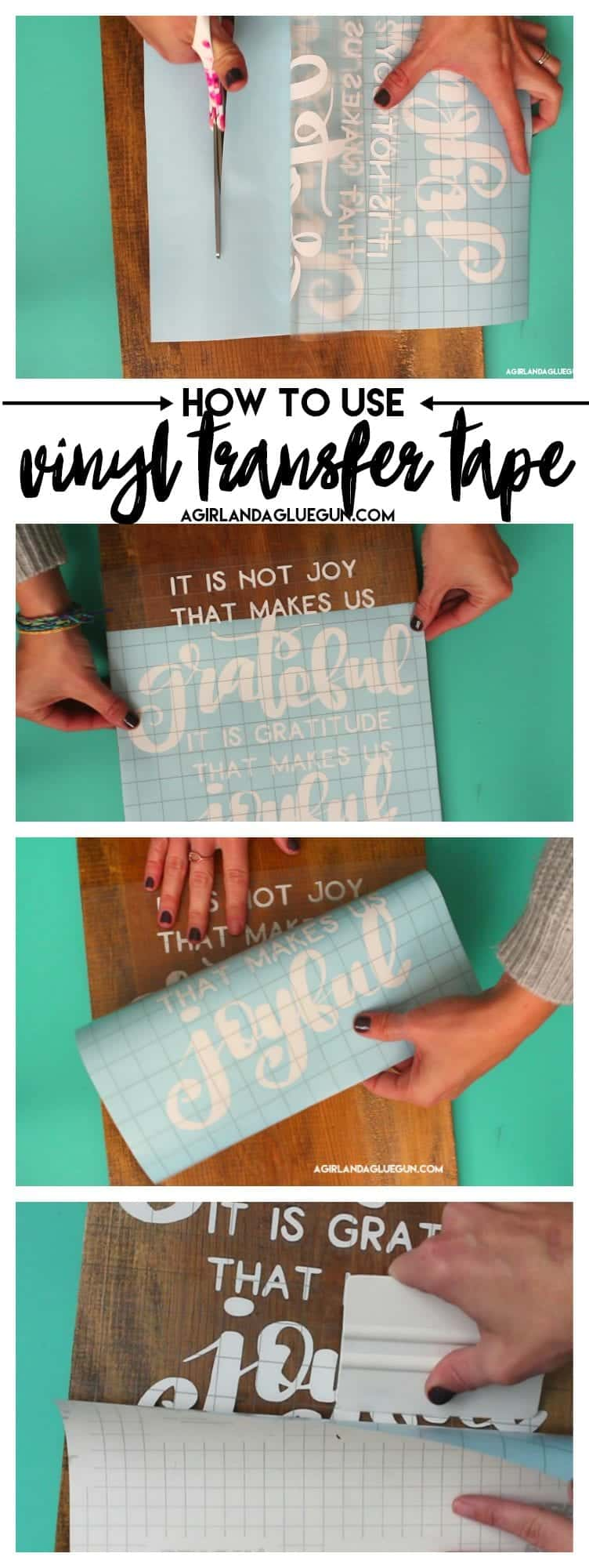 How To Use Transfer Tape With Vinyl A Girl And A Glue Gun