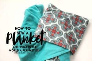 How to sew a planket (and what a planket is!)