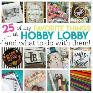 25 of my favorite things at Hobby Lobby