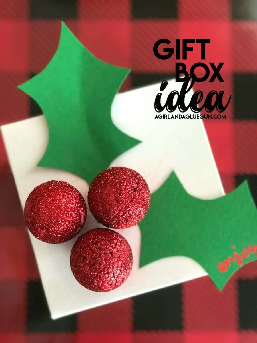 Christmas Gift box idea - A girl and a glue gun