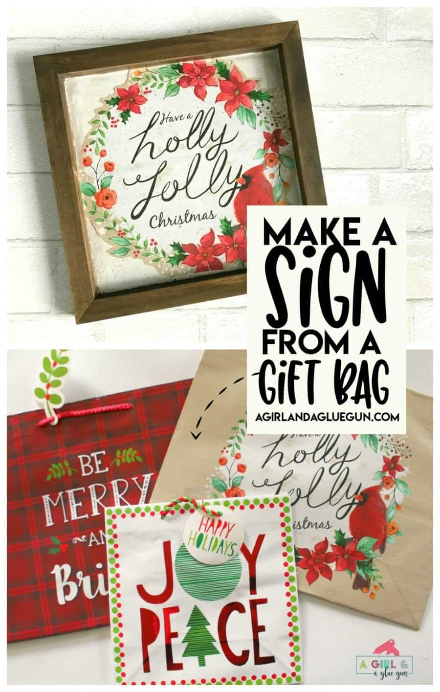 Christmas sign hack using gift bags a girl and a glue gun i was at walmart the other day and so many cute gift bags i kept thinkingese would make great signs lightbulb a little mod podge and you have the negle Gallery