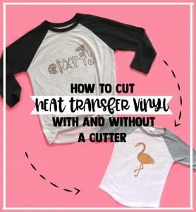How to cut heat transfer vinyl 2 ways!