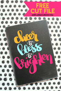 Cheer and Bless and Brighten Cut file