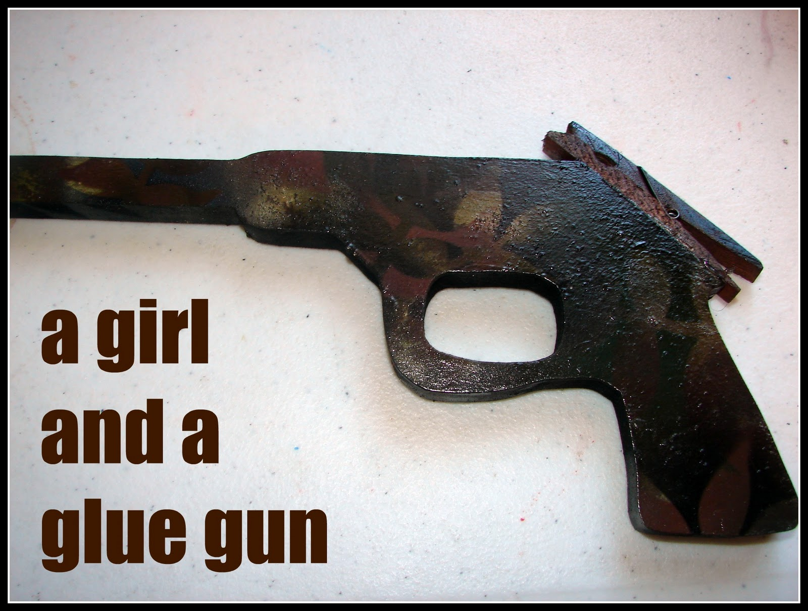 For boys ages 1-99 - A girl and a glue gun